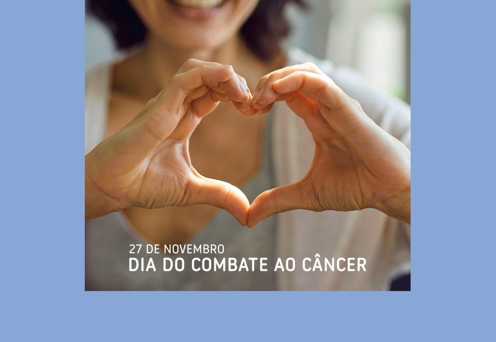 27 de Novembro: Dia Internacional e Nacional de Combate ao Câncer