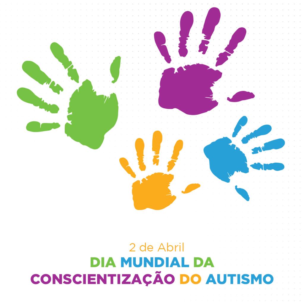 2 de abril: Dia Mundial de Conscientização sobre o Autismo